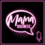 mama business podcast logo