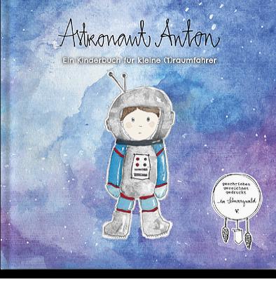 astronaut-anton-ein-kinderbuch-fuer-kleine-traumfahrer