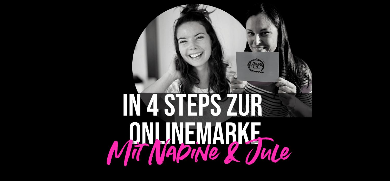 In 4 Steps zur Onlinemarke