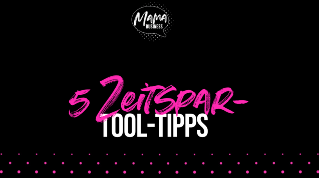 tool tipps zeitmanagement