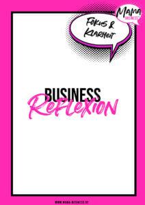 Business Reflexion Mama Business