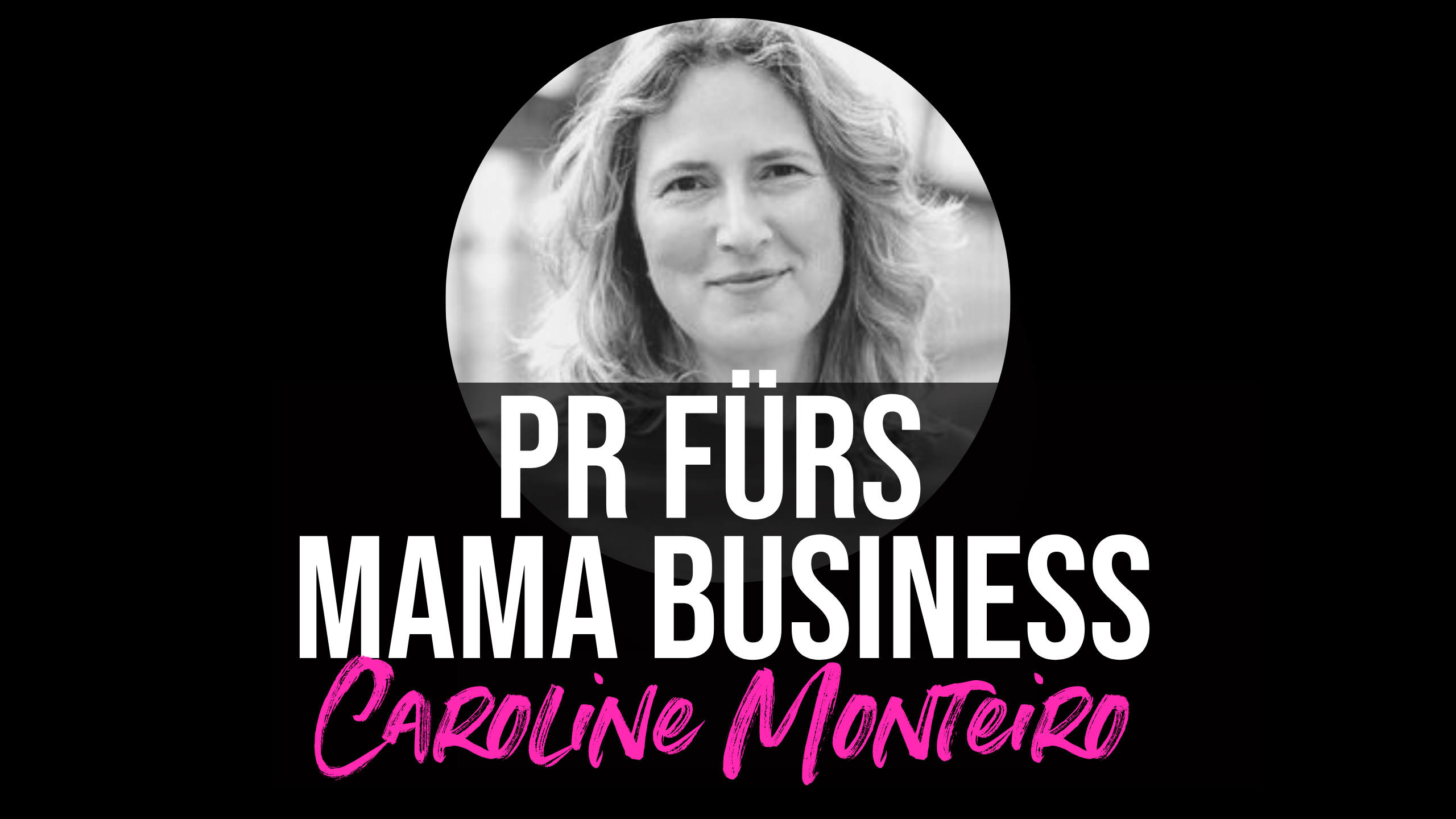 PR fürs Mama Business