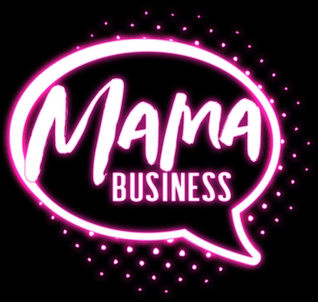 MAMA BUSINESS