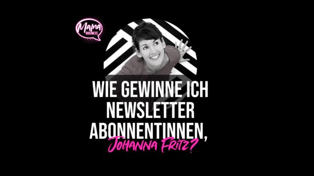 johanna fritz bei mama business newsletter marketing