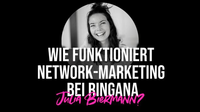 Network Marketing Ringana mit Julia Biermann