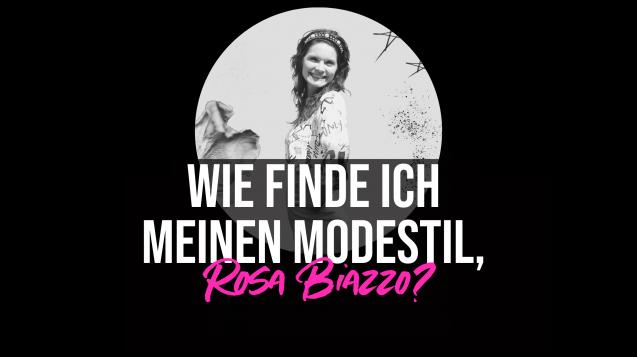Wie finde ich meinen Modestil Rosa Biazzo